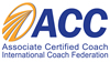 Associate Certified Coach with International Coach Federation